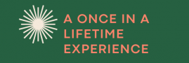 A Once In A Lifetime Experience
